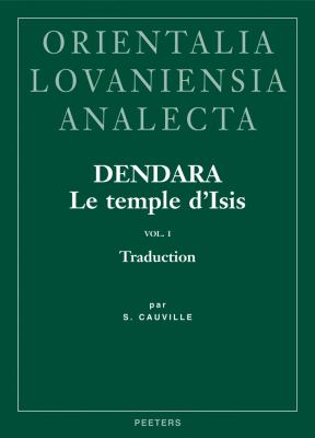Dendara. Le Temple D'Isis. Vol. I: Traduction 9789042920972