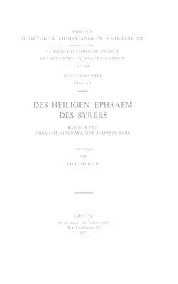 Des Heiligen Ephraem Des Syrers: Hymnen Auf Abraham Kidunaya Und Julianos Saba 9789042903647