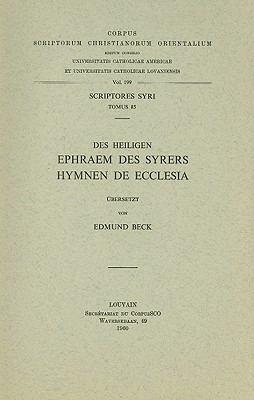 Des Heiligen Ephraem Des Syrers Hymnen de Ecclesia 9789042902398