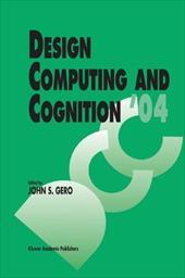 Design Computing and Cognition '04 - Gero, John S. / Riitahuhta, Asko