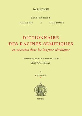 Dictionnaire Des Racines Semitiques Ou Attestees Dans les Langues Semitiques, Tome 9 9789042922860