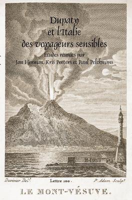 Dupaty Et L'Italie Des Voyageurs Sensibles 9789042035249