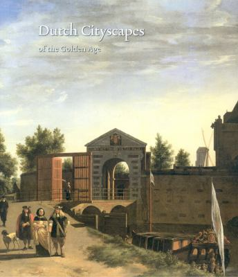 Dutch Cityscapes: Of the Golden Age 9789040085499