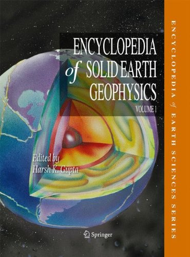 Encyclopedia of Solid Earth Geophysics 2 Volume Set
