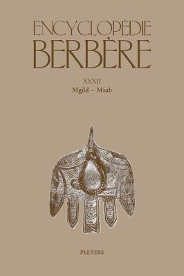 Encyclopedie Berbere. Fasc. XXXII. Mgild - Mzab 9789042923690