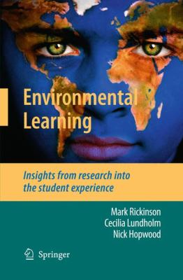 Environmental Learning: Insights from Research Into the Student Experience 9789048129553