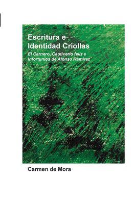Escritura E Identidad Criollas: