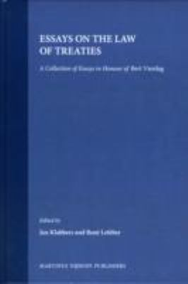 Essays on the Law of Treaties: A Collection of Essays in Honour of Bert Vierdag 9789041105325