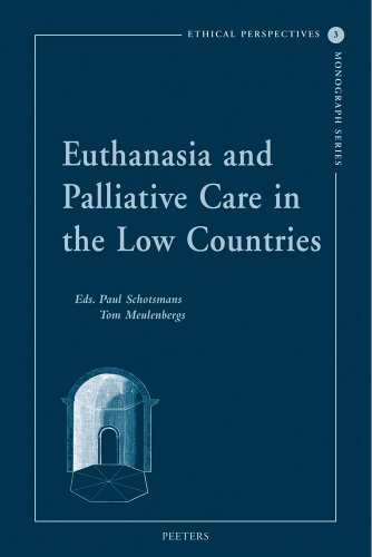 Euthanasia and Palliative Care in the Low Countries - Schotsmans, Paul / Meulenbergs, Tom