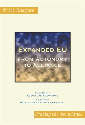 Expanded Eu: From Autonomy to Alliance. 9789042024823
