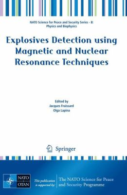 Explosives Detection Using Magnetic and Nuclear Resonance Techniques 9789048130610