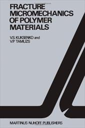 Fracture Micromechanics of Polymer Materials - Kuksenko, V. S. / Tamusz, Vitauts P.