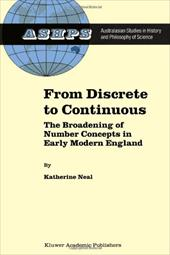From Discrete to Continuous: The Broadening of Number Concepts in Early Modern England - Neal, K.