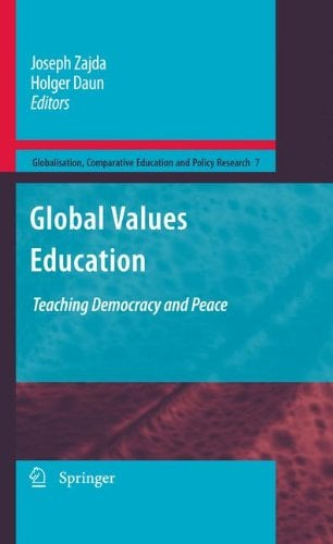 Global Values Education: Teaching Democracy and Peace 9789048125098