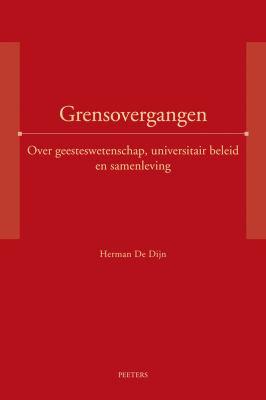 Grensovergangen. Over Geesteswetenschap, Universitair Beleid En Samenleving