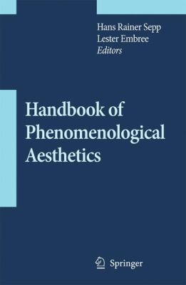Handbook of Phenomenological Aesthetics 9789048124701