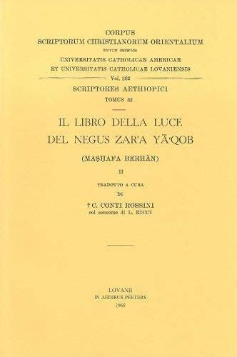 Il Libro Della Luce del Negus Zar'a YA'Qob: Mashafa Berhan