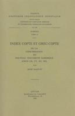 Index Copte Et Grec-Copte de la Concordance Du Nouveau Testament Sahidique: CSCO 124, 173, 183, 185 9789042902305