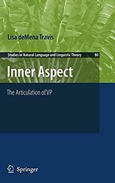 Inner Aspect: The Articulation of VP 9789048185498