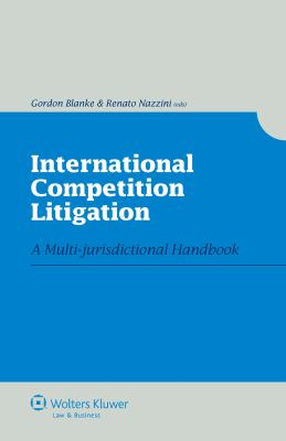 International Competition Litigation 9789041127129