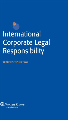 International Corporate Legal Responsibility 9789041125965