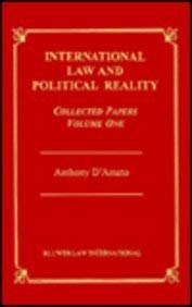 International Law and Political Reality: Collected Papers - D'Amato, Anthony A. / D'Amato, A.