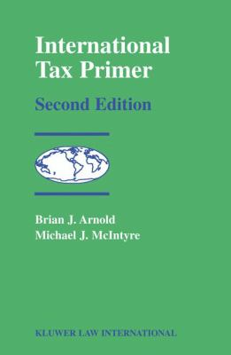 International Tax Primer, Second Edition 9789041188984