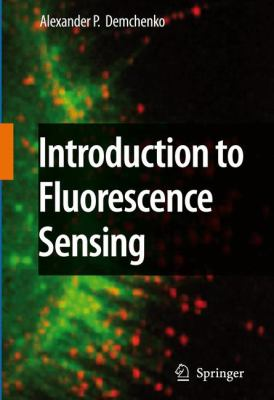 Introduction to Fluorescence Sensing 9789048180493