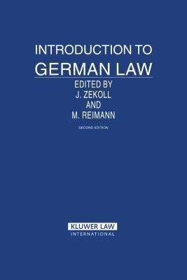 Introduction to German Law - Reimann, Mathias / Zekoll, Joachim