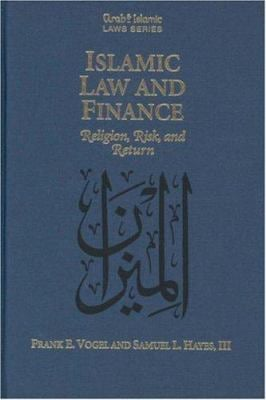 Islamic Law and Finance: Religion, Risk and Return 9789041105479