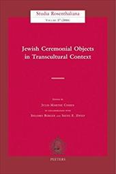 Jewish Ceremonial Objects in Transcultural Context - Cohen, Julie-Marthe / Berger, Shlomo / Zwiep, Irene E.