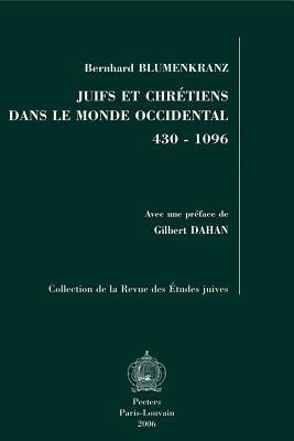 Juifs Et Chretiens Dans Le Monde Occidental 430-1096 9789042918795
