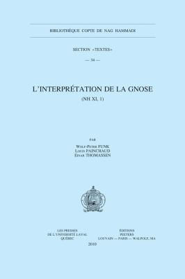 L'Interpretation de La Gnose (NH XI, 1) 9789042921900