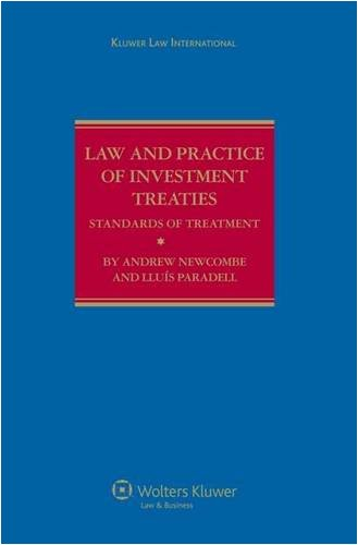 Law and Practice of Investment Treaties: Standards of Treatment 9789041123510