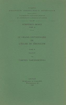 Le Grand Lectionnaire de L'Eglise de Jerusalem, Tome II