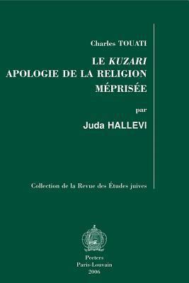 Le Kuzari: Apologie de la Religion Meprisee 9789042916760