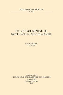 Le Langage Mental Du Moyen Age A L'Age Classique 9789042920934
