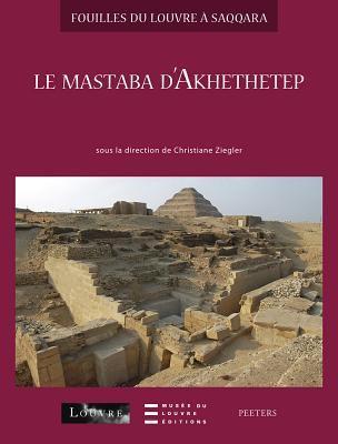 Le Mastaba D'Akhethetep 9789042919228