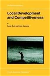 Local Development and Competitiveness - Conti, S. / Giaccaria, P.