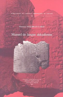 Manuel de Langue Akkadienne 9789042909823