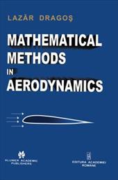 Mathematical Methods in Aerodynamics - Dragos, Lazar / Dragos, Laz R.