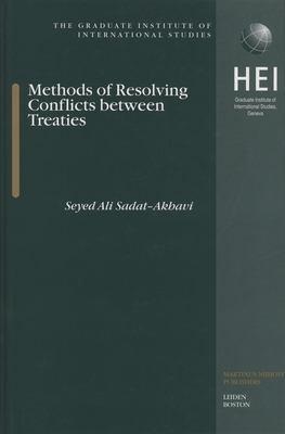 Methods of Resolving Conflicts Between Treaties: 9789041120311
