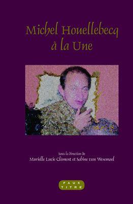 Michel Houellebecq La Une 9789042033405