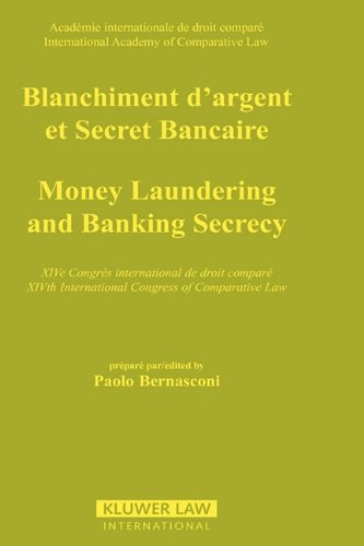 Money Laundering and Banking Secrecy 9789041101501