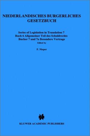 Niederlandishes Burgerliches Gesetzbuch, Buch 6 Allgemeiner Teil 9789041101310