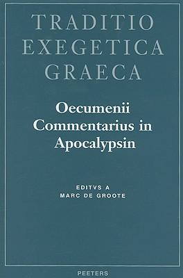 Oecvmenii Commentarivs in Apocalypsin 9789042902367