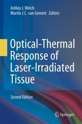 Optical-Thermal Response of Laser-Irradiated Tissue 9789048188307