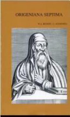 Origeniana Septima Origenes in Den Auseinandersetzungen Des 4. Jahrhunderts 9789042906808