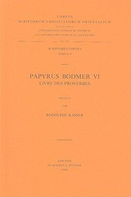 Papyrus Bodmer VI: Livre Des Proverbes 9789042902299