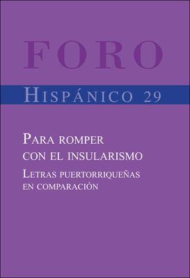 Para Romper Con El Insularismo. Letras Puertorriqueas En Comparacin. 9789042020795